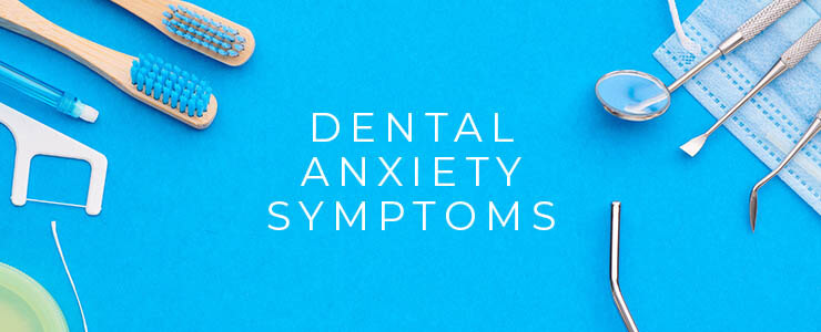 dental anxiety treatments
